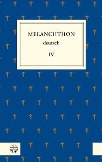 Cover Melanchthon deutsch IV