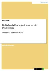 Cover FinTechs als Zahlungsdienstleister in Deutschland