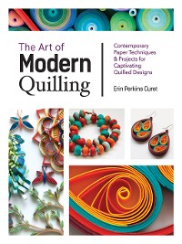 Cover The Art of Modern Quilling
