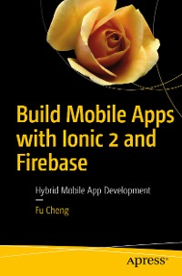 Cover Build Mobile Apps with Ionic 2 and Firebase