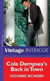 Cover Cole Dempsey's Back In Town (Mills & Boon Vintage Intrigue)