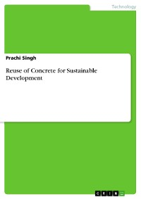 Cover Reuse of Concrete for Sustainable Development