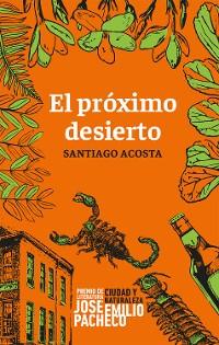 Cover El próximo desierto