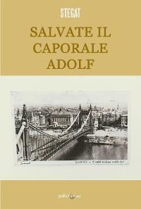 Cover Salvate il caporale Adolf