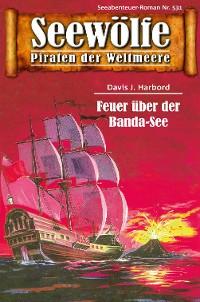 Cover Seewölfe - Piraten der Weltmeere 531