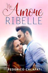 Cover Un amore ribelle 2