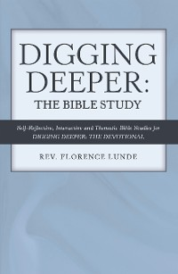Cover Digging Deeper: the Bible Study