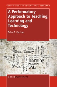 Cover A Performatory Approach to Teaching, Learning   and Technology
