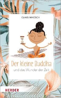 Cover Der kleine Buddha und das Wunder der Zeit