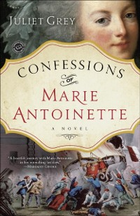 Cover Confessions of Marie Antoinette