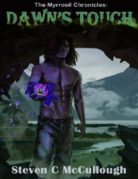 Cover The Myrrosil Chronicles: Dawn's Touch