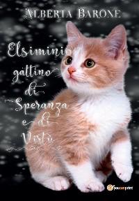 Cover Elsiminio gattino di speranza e di virtù