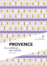 Cover Provence : Les Sillons du soleil