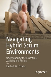 Cover Navigating Hybrid Scrum Environments