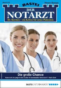 Cover Der Notarzt 333 - Arztroman
