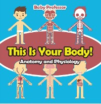 Cover This Is Your Body! | Anatomy and Physiology