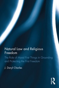 Cover Natural Law and Religious Freedom