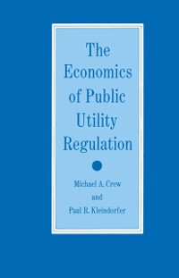 Cover Economics of Public Utility Regulation