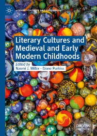 Cover Literary Cultures and Medieval and Early Modern Childhoods
