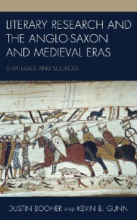 Cover Literary Research and the Anglo-Saxon and Medieval Eras