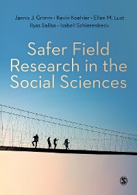 Cover Safer Field Research in the Social Sciences