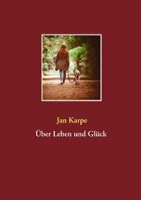 Cover Über Leben und Glück
