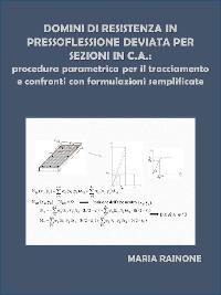 Cover Domini di resistenza in pressoflessione deviata per sezioni in c.a.: procedura parametrica per il tracciamento e confronti con formulazioni semplificate