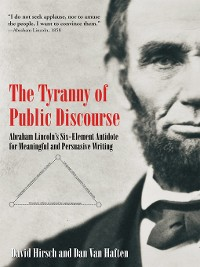 Cover The Tyranny of Public Discourse