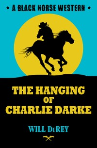 Cover The Hanging of Charlie Darke