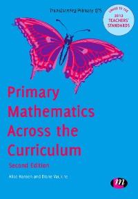 Cover Primary Mathematics Across the Curriculum