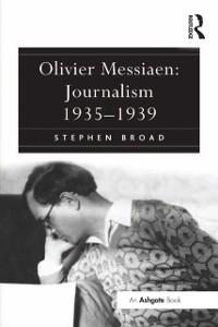 Cover Olivier Messiaen: Journalism 1935-1939
