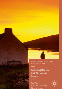 Cover Screening Modern Irish Fiction and Drama