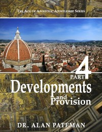 Cover Developments and Provision: The Age of Apostolic Apostleship Series, Part 4