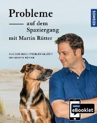 Cover KOSMOS eBooklet: Probleme auf dem Spaziergang - Unerwünschtes Verhalten beim Hund