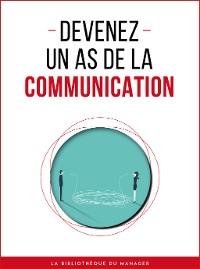 Cover Devenez un as de la communication