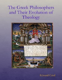 Cover The Greek Philosphers and Their Evolution of Theology