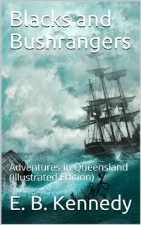 Cover Blacks and Bushrangers / Adventures in Queensland