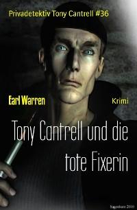 Cover Tony Cantrell und die tote Fixerin