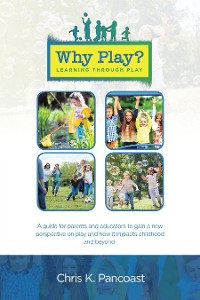 Cover Why Play? Learning Through Play