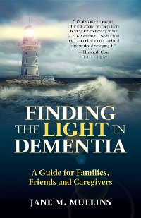 Cover Finding the Light in Dementia: