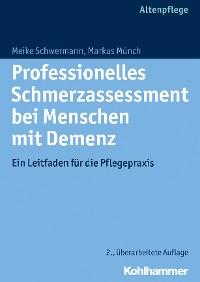 Cover Professionelles Schmerzassessment bei Menschen mit Demenz