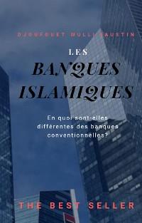 Cover Les Banques Islamiques