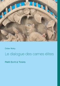 Cover Le dialogue des carnes élites