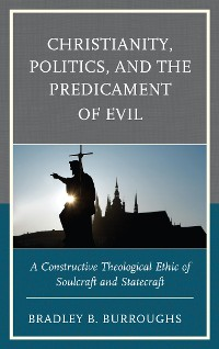 Cover Christianity, Politics, and the Predicament of Evil