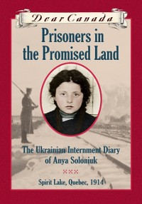Cover Dear Canada: Prisoners in the Promised Land