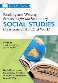 Cover Reading and Writing Strategies for the Secondary Social Studies Classroom in a PLC at Work®