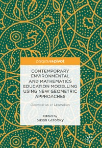 Cover Contemporary Environmental and Mathematics Education Modelling Using New Geometric Approaches