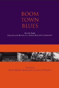 Cover Boom Town Blues: Elliot Lake