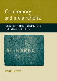 Cover Co-memory and melancholia
