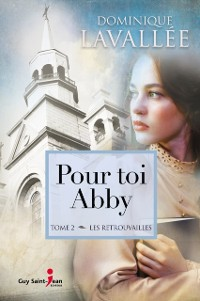 Cover Pour toi Abby, tome 2
